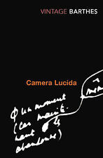 Roland Barthes Camera Lucida: Reflections on Photography (Vintage Classics) Very
