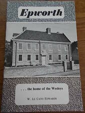 EPWORTH the home of the Wesleys by W Le Cato Edwards Isle of Axholme c1960s