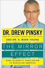 The Mirror Effect: How Celebrity Narcissism Is Seducing America-ExLibrary