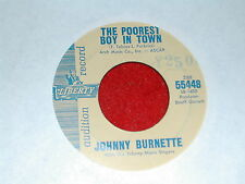 JOHNNY BURNETTE....THE POOREST BOY IN TOWN....PROMO LIBERTY-45