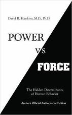 Power vs. Force by David R. Hawkins (2014, Paperback)