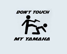 Don't Touch my YAMAHA Bike Aufkleber Sticker Folie Pistole Chopper Motorrad