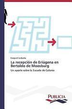 La Recepcion de Eriugena en Bertoldo de Moosburg by Luduena Ezequiel (2013,...