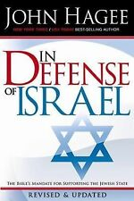 In Defense of Israel : The Bible's Mandate for Supporting the Jewish State by...
