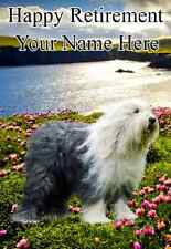 Old English Sheepdog  Happy Retirement A5 Personalised Greeting Card  Pid100