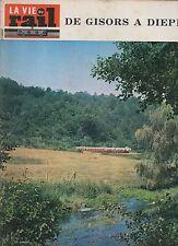 la vie du rail N°1110 du 10 septembre 1967 gisors a dieppe