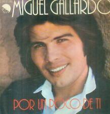 """7"""" Miguel Gallardo/Por Un Poco De Ti (Spain)"""