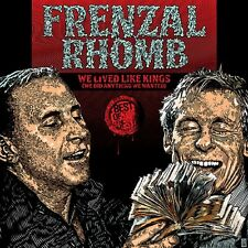 FRENZAL RHOMB - WE LIVED LIKE KINGS-BEST OF THE BEST WE DID ANYTHING WE CD NEU