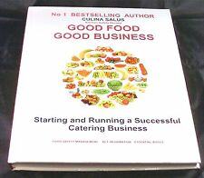 Good Food Good Business:Starting and running a successful catering business book