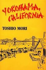 Yokohama, California (Classics of Asian American Literature), Inada, Lawson Fusa