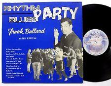 FRANK BALLARD Rhythm Blues Party 1962 R&B Holy Grail nice 1st press sm1013