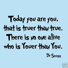 Dr Seuss Today You Are You Kids Room Wall Sticker Quotes Wall Decal Fun Saying