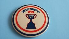 VINTAGE 1983 WERE GOING TO WIN J-CUP 3'' BUTTON/PINBACK