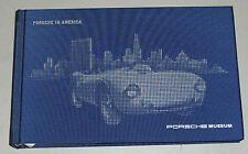 Bildband Porsche Museum - Porsche in America / Amerika / USA 911 964 993 928 991