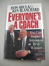 """SIGNED COPY! DON SHULA`S """"EVERYONE`S A COACH"""" OR HOW TO INSPIRE ANYONE TO WIN!"""