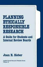 Planning Ethically Responsible Research : A Guide for Students and Internal Revi