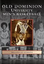 Old Dominion University Men's Basketball (VA) (Images of Sports), Shampoe, Clay,