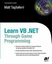 Learn VB. Net Through Game Programming by Matthew Tagliaferri (2003,...