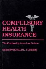 Contributions in Medical Studies: Compulsory Health Insurance : The...