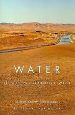 Water in the 21st-Century West: A High Country News Reader