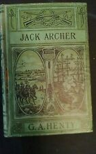 G. A. Henty JACK ARCHER: A TALE OF THE CRIMEA (Undated)