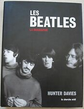 Les Beatles : La biographie Davies Hunter Cherche Midi 2004