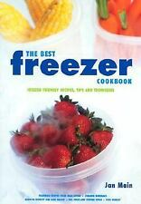 The Best Freezer Cookbook: Freezer Friendly Recipes, Tips and Techniques