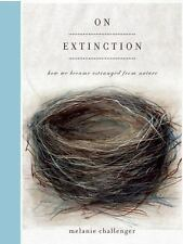 On Extinction: How We Became Estranged from Nature-ExLibrary