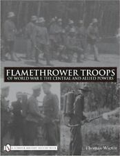 Book: Flamethrower Troops of World War I: The Central and Allied Powers
