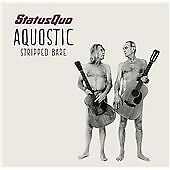 Status Quo - Aquostic (Stripped Bare) (CD 2014)