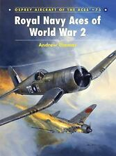 Royal Navy Aces of World War 2 (Aircraft of the Aces), Thomas, Andrew, New Book