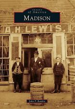 Images of America: Madison by John P. Rankin (2013, Paperback)