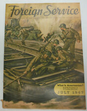 Foreign Service Magazine What Is Americanism July 1947 061215R