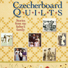 CZECHERBOARD QUILTS  Stories From My Father's Family NEW BOOK History Memories
