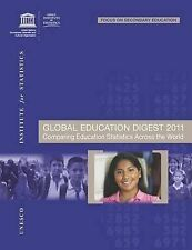 Global Education Digest: Comparing Education Statistics Across the World