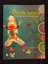 NEW-Painting Gourds with the Fairy Gourdmother-Sammie Crawford (2013, Paperback)