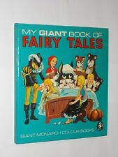 My Giant Book Of Fairy Tales. Giant Monarch Colour Books. Vintage Hardback 1968.