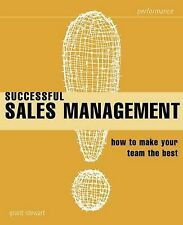 Successful Sales Management: How to Make Your Team the Best (Smarter Solutions: