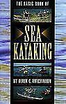 Basic Book of Sea Kayaking by Derek C. Hutchinson (1999, Paperback)
