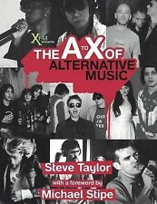 The A to X of Alternative Music by Steve Taylor, XFM Radio (Paperback, 2006)