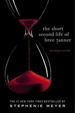 The Short Second Life of Bree Tanner: An Eclipse Novella (The Twilight-ExLibrary