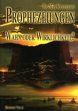 PROPHEZEIUNGEN - Wahn oder Wirklichkeit - Dr. Max Kemmerich BUCH - NEU