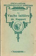 GEORGES JANNIN - LA VACHE LAITIERE DE RAPPORT -- 1946