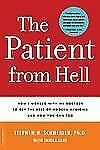 Patient from Hell: How I Worked with my Doctors to get the Best of Mod-ExLibrary