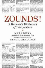 ZOUNDS!: A Browser's Dictionary of Interjections