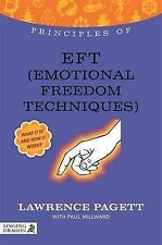 Principles of EFT (Emotional Freedom Techniques): What it is, How it Works, and