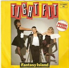 "Tight Fit - Fantasy Island *7"" Single* 613463"