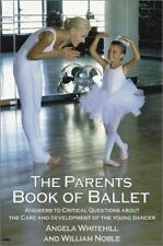 The Parents Book of Ballet: Answers to Critical Questions About the Ca-ExLibrary