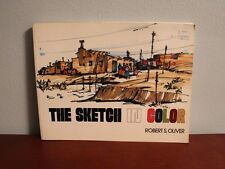 THE SKETCH IN COLOR by Robert S. Oliver SC Art w/ Watercolor, Marker, Pencil