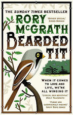 Bearded Tit: A Love Story with Feathers, Rory McGrath
